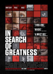 دانلود فیلم In Search of Greatness 2018