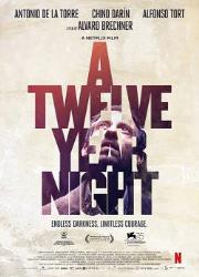 دانلود فیلم A Twelve Year Night 2018