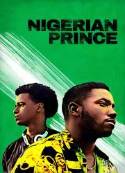 دانلود فیلم Nigerian Prince 2018