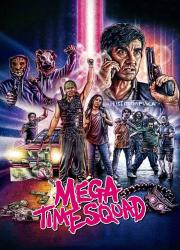 دانلود فیلم Mega Time Squad 2018