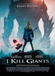 دانلود فیلم I Kill Giants 2017