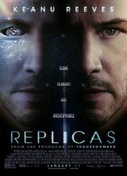 دانلود فیلم Replicas 2018