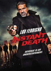 دانلود فیلم Instant Death 2017