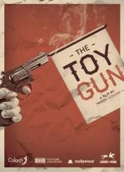 دانلود فیلم Toy Gun 2018