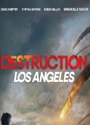 دانلود فیلم Destruction Los Angeles 2017