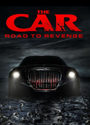 دانلود فیلم The Car Road to Revenge 2019