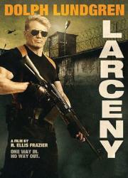 دانلود فیلم Larceny 2017