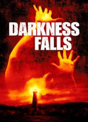 دانلود فیلم Darkness Falls 2003