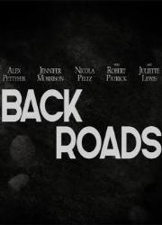 دانلود فیلم Back Roads 2018