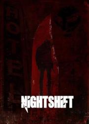 دانلود فیلم Nightshift 2018