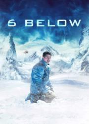 دانلود فیلم Six Below 2017