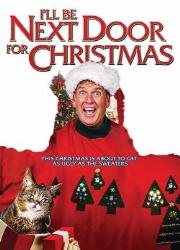 دانلود فیلم I'll Be Next Door for Christmas 2018