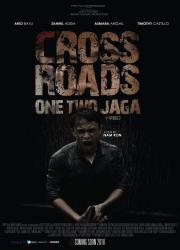 دانلود فیلم Crossroads: One Two Jaga 2018