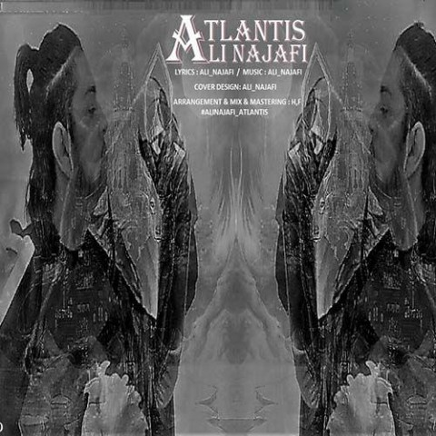 دانلود آهنگ جدید علی نجفی به نام آتلانتیس