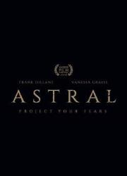 دانلود فیلم Astral 2018