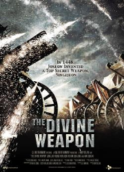 دانلود فیلم The Divine Weapon 2008