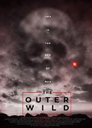 دانلود فیلم The Outer Wild 2018