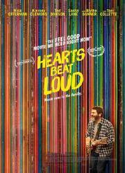 دانلود فیلم Hearts Beat Loud 2018