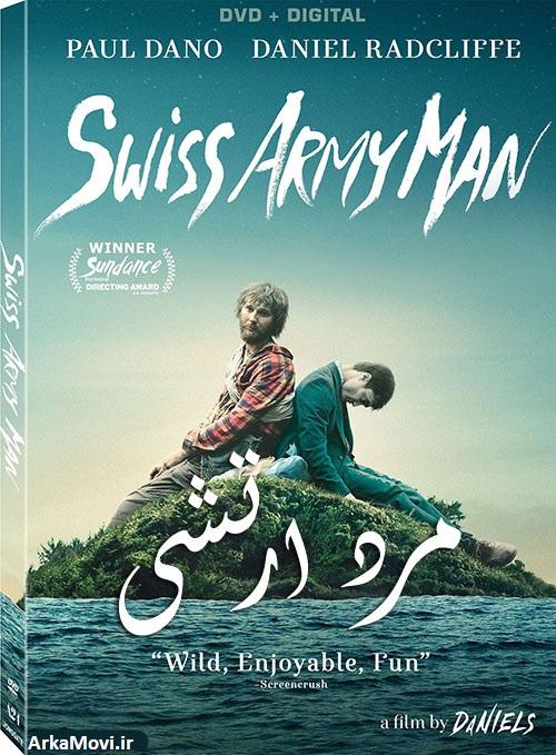 دانلود فیلم مرد ارتشی سوئیسی دوبله Swiss Army Man 2016