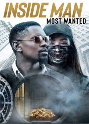 دانلود فیلم Inside Man Most Wanted 2019