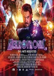 دانلود فیلم Nekrotronic 2018