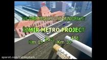 ادامه ساخت و تکمیل متروی شهر ازمیر بعنوان شهر سوم بزرگ ترکیه