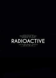 دانلود فیلم Radioactive 2019