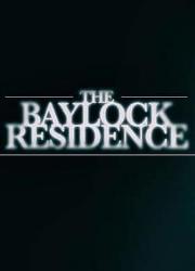 دانلود فیلم The Baylock Residence 2019