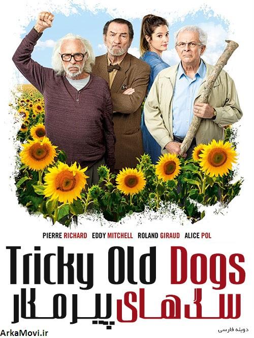 دانلود دوبله فیلم سگ های پیر مکار Tricky Old Dogs 2018
