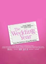 دانلود فیلم The Wedding Year 2019