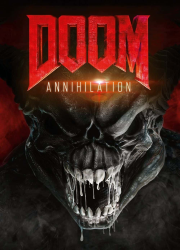 دانلود فیلم Doom: Annihilation 2019