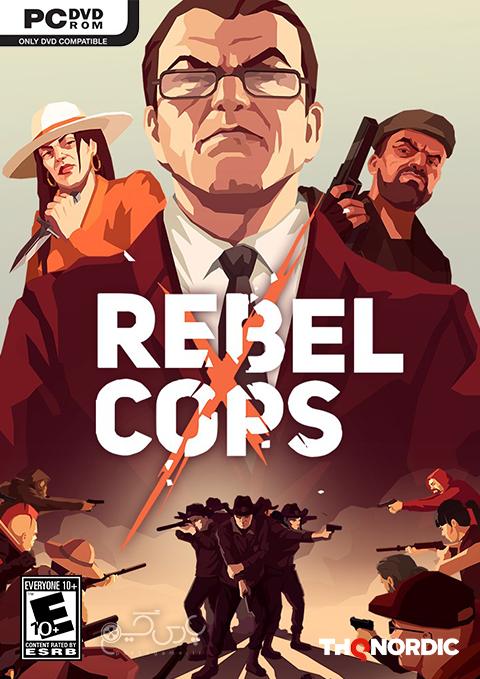 دانلود بازی Rebel Cops برای کامپیوتر