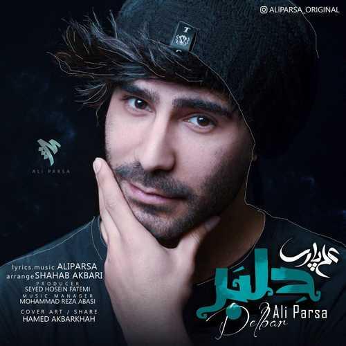 دانلود آهنگ جدید علی پارسا بنام دلبر