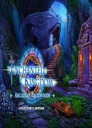 دانلود بازی Enchanted Kingdom 6: Arcadian Backwoods Collector's Edition