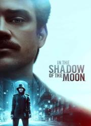 دانلود فیلم In the Shadow of the Moon 2019