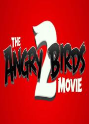 دانلود انیمیشن پرندگان خشمگین ۲ با دوبله فارسی The Angry Birds Movie 2 2019