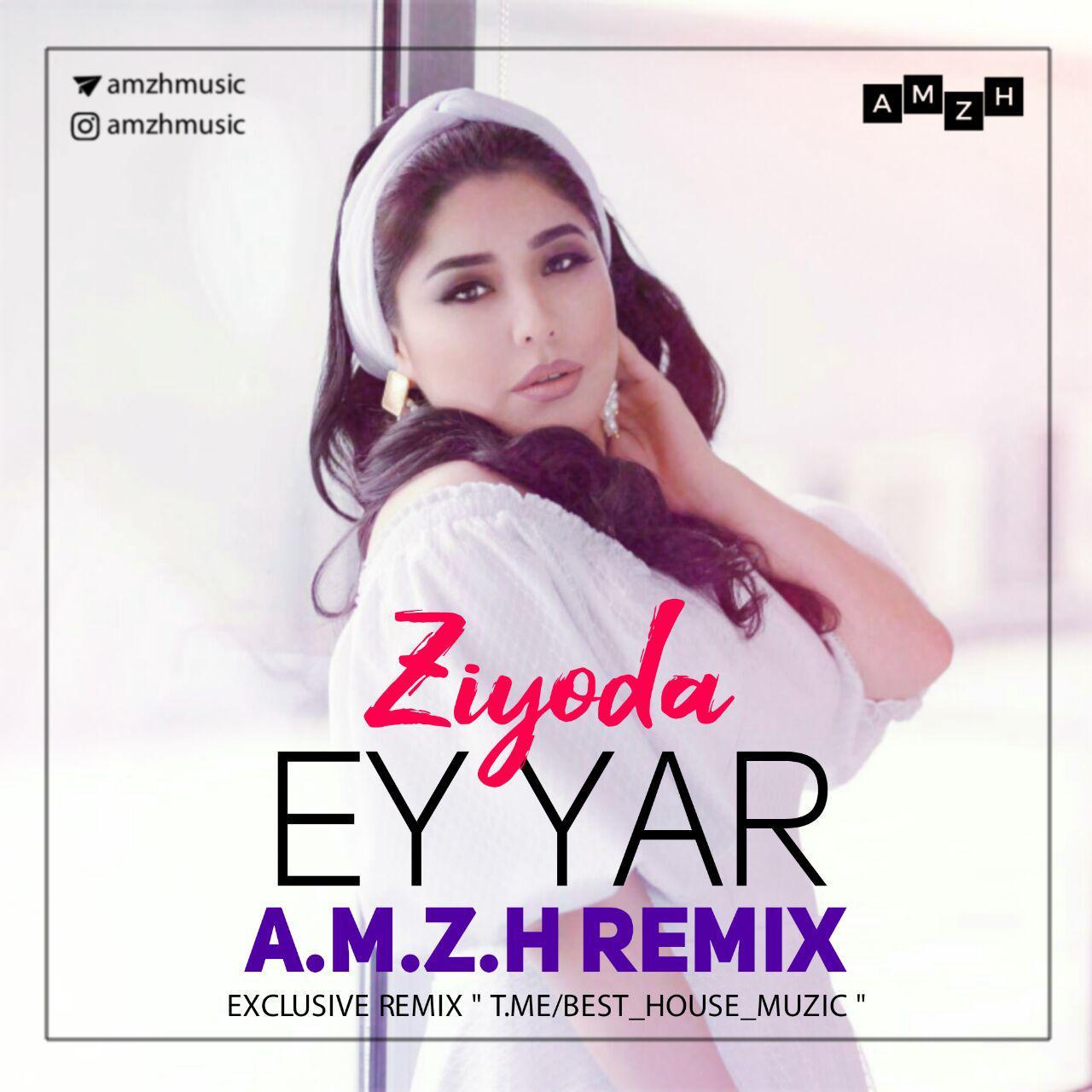 ریمیکس آهنگ معروف ای یار از خواننده خوش صدای ازبکی Ziyoda