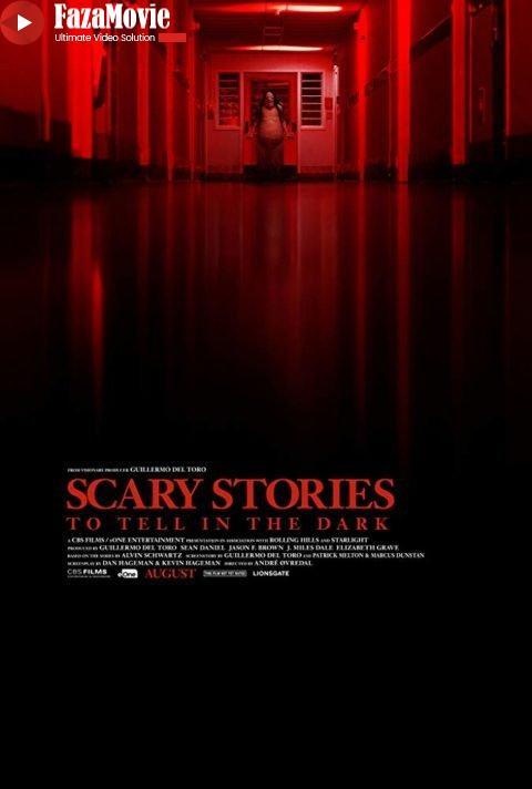 دانلود فیلم Scary Stories to Tell in the Dark 2019