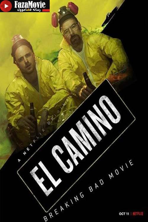 دانلود فیلم El Camino A Breaking Bad Movie 2019 ال کامینو فیلم بریکینگ بد با دوبله فارسی