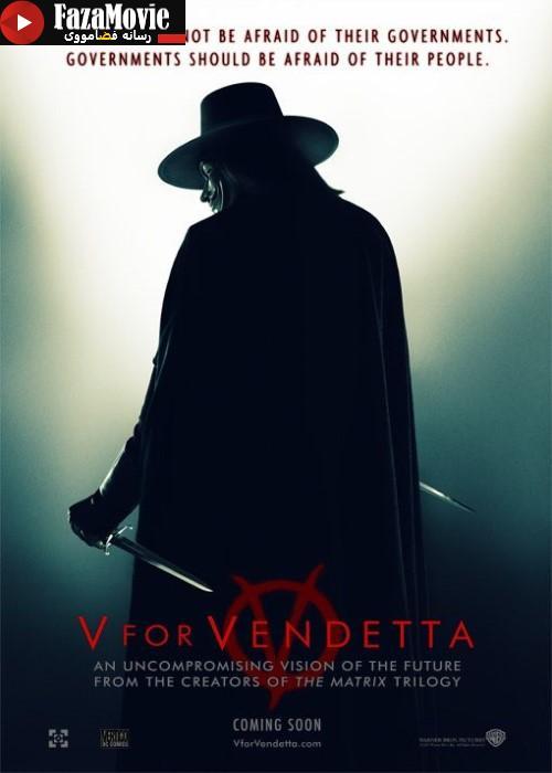 دانلود فیلم V For Vendetta 2005 انتقام جو با دوبله فارسی