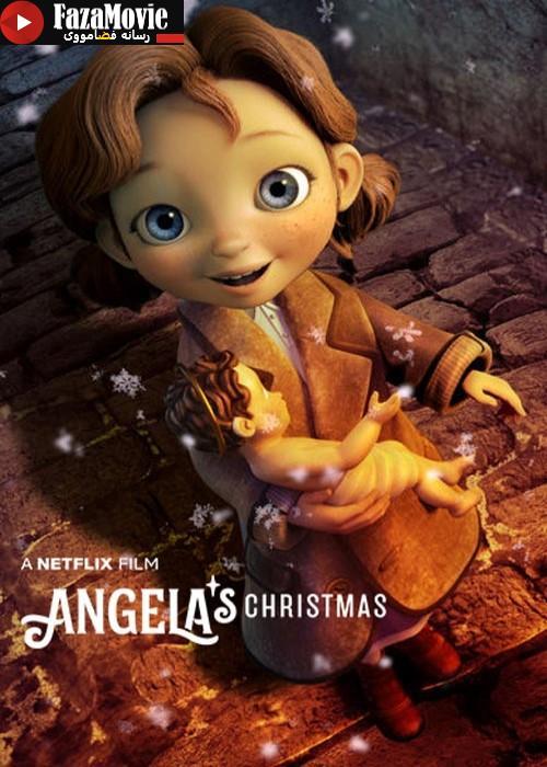 دانلود انیمیشن کریسمس آنجلا Angelas Christmas 2017 با دوبله فارسی