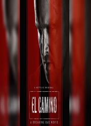 دانلود فیلم ال کامینو: فیلم برکینگ بد El Camino: A Breaking Bad Movie 2019