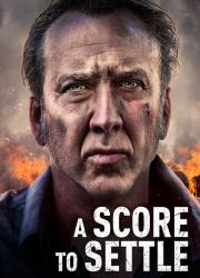 دانلود دوبله فارسی فیلم یک حساب برای تسویه A Score to Settle 2019