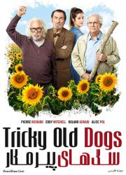 دانلود فیلم سگ های پیر مکار با دوبله فارسی Tricky Old Dogs 2018 BluRay