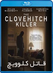 دانلود فیلم قاتل کلوویچ با دوبله فارسی The Clovehitch Killer 2018