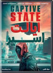 دانلود فیلم ایالت اسیر با دوبله فارسی Captive State 2019 BluRay