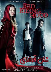دانلود فیلم شنل قرمزی با دوبله فارسی Red Riding Hood 2011