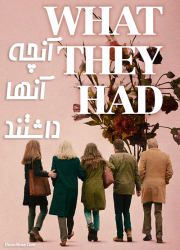 دانلود دوبله فارسی فیلم آنچه آنها داشتند What They Had 2018