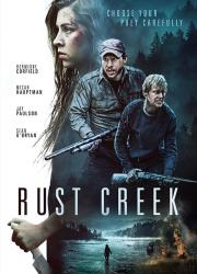 دانلود فیلم نهر پوسیده با دوبله فارسی Rust Creek 2018 BluRay