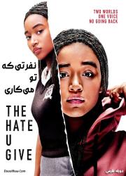 دانلود دوبله فارسی فیلم نفرتی که تو می کاری The Hate U Give 2018